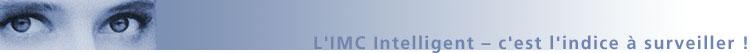 L'IMC intelligent - c'est l'indice à surveiller!
